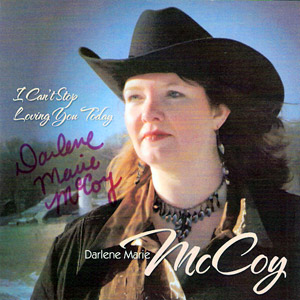 Darlene McCoy: I Can't Stop Loving You Today CD Cover recorded at Panda Productions Nashville Tennessee Recording Studio