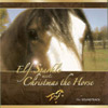 Various Artists: Elf Sparkle Meets Christmas the Horse CD Cover recorded at Panda Productions Nashville Tennessee Recording Studio