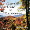 Tracie Wells: Right Here in Tennessee CD Cover recorded at Panda Productions Nashville Tennessee Recording Studio